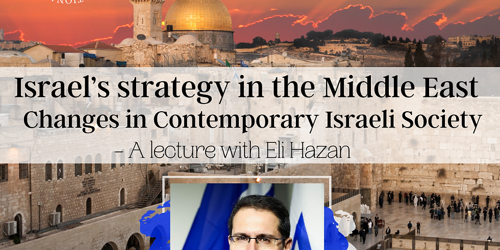 Israel's strategy in the Middle East with Eli Hazan