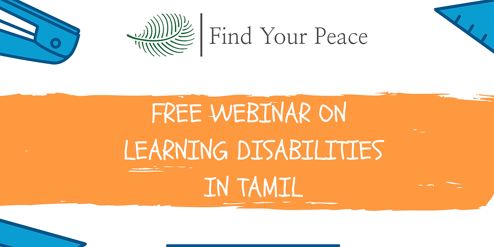 FREE WEBINAR on LEARNING DISABILITIES (IN TAMIL)
