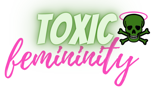 Examples of Toxic Femininity from Science, Popular Culture, News, Documentaries and Candid Women