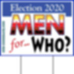 Lawn Sign Men for Who 306 square with le