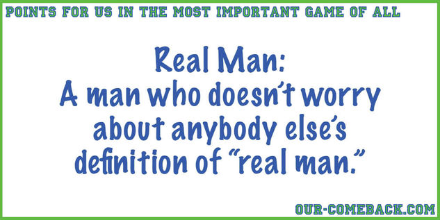 Definition of a Real Man