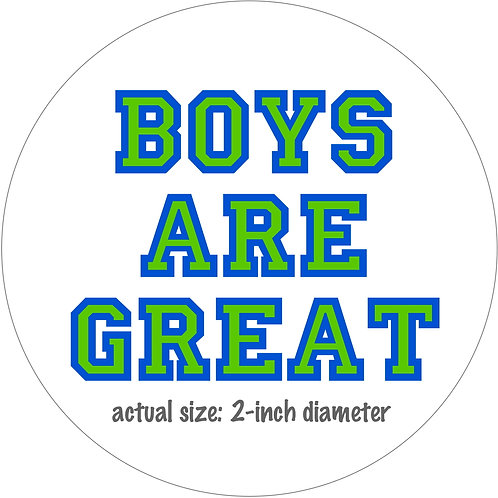Boys Are Great 2-inch removable stickers 3-pack