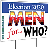 Lawn Sign Men for Who skew for header.pn