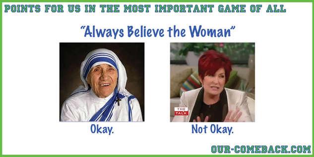 Believe Whom? Why?