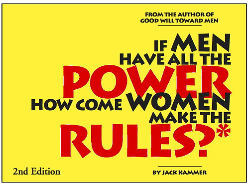 If Men Have All the Power How Come Women Make the Rules (PDF)