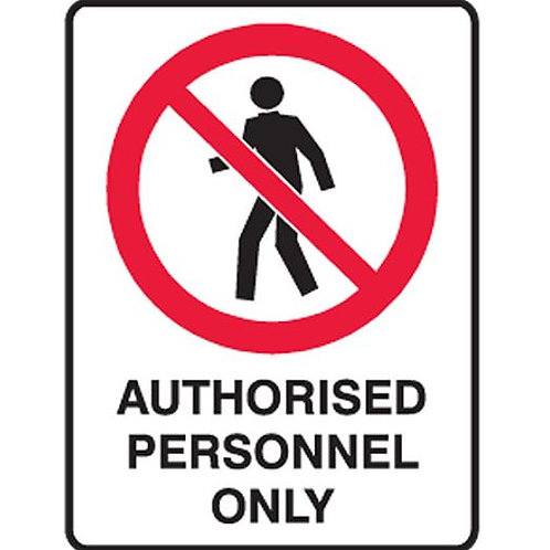 Authorised Personnel Only 900 X600MM