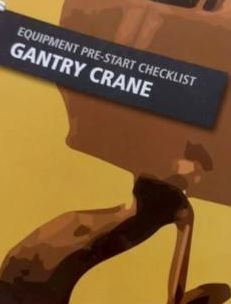 Pre-Start—Gantry Crane