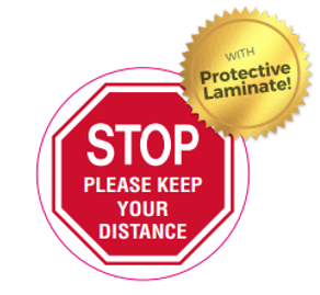 STOP - PLEASE KEEP YOUR DISTANCE