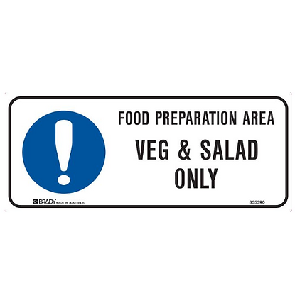 Kitchen/Food Safety Sign - Food Preperation Area Veg And Salad Only