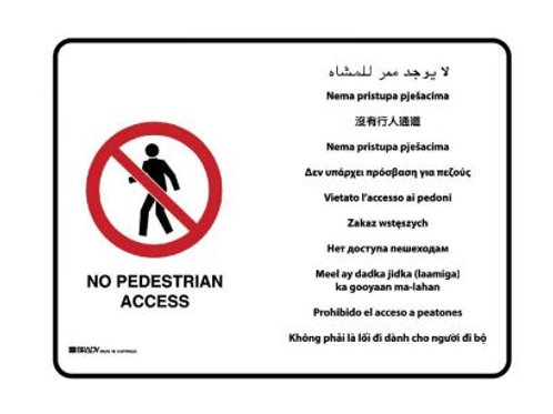 Multilingual Sign - No Pedestrian Access (Metal) H450mm x W600mm