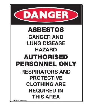 Asbestos Sign - Asbestos Cancer and Lung Disease Hazard