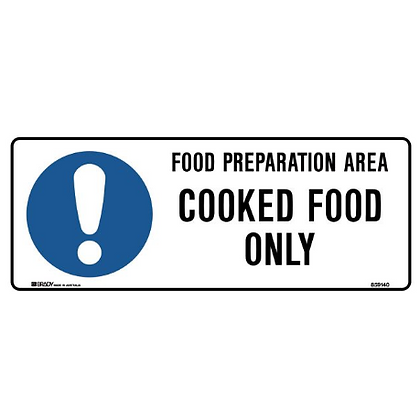 Kitchen/Food Safety Sign - Food Preperation Area Cooked Food Only