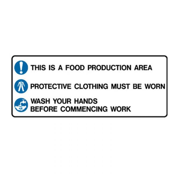 Kitchen/Food Safety Sign - This Is A Food Production Area Protective Clothing Mu