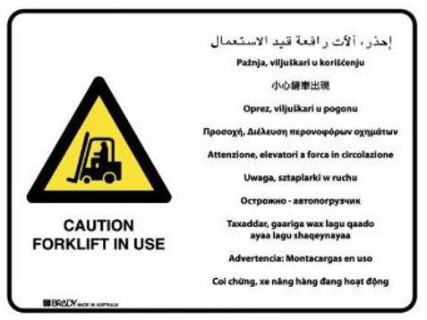 Multilingual Sign - Caution Forklift In Use (Metal) H450mm x W600mm