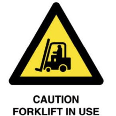 Caution Fork lift in use