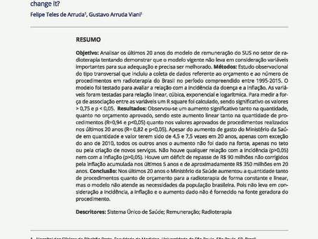 #Publicação - Análise de 20 anos do modelo de remuneração do SUS para a radioterapia.