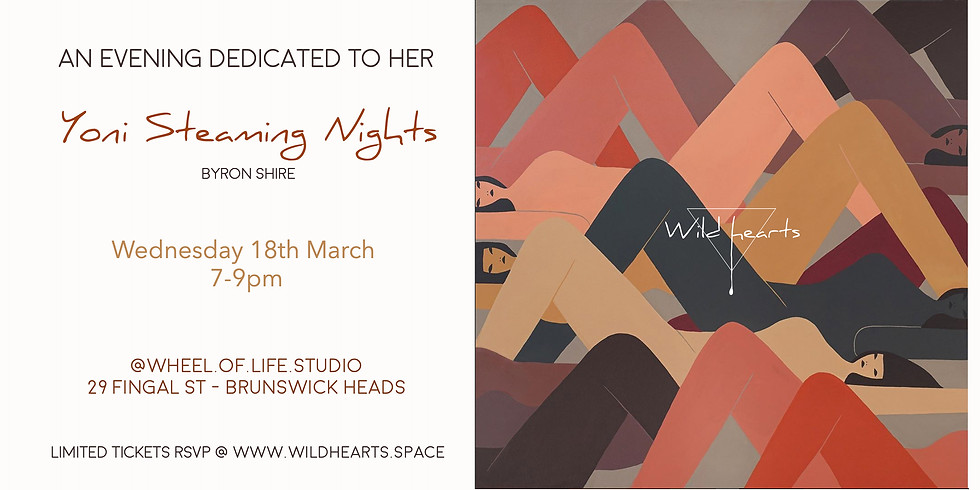 YONI STEAMING NIGHT - 18th MARCH