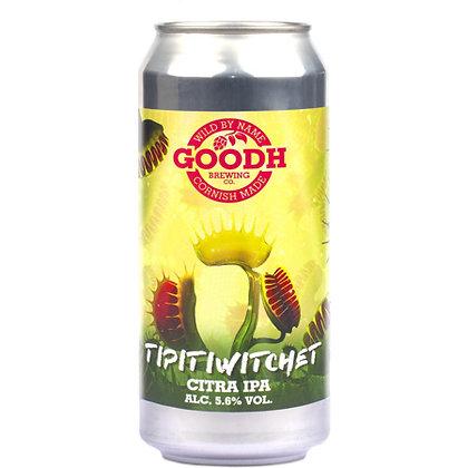 GOODH - TIPITIWITCHET