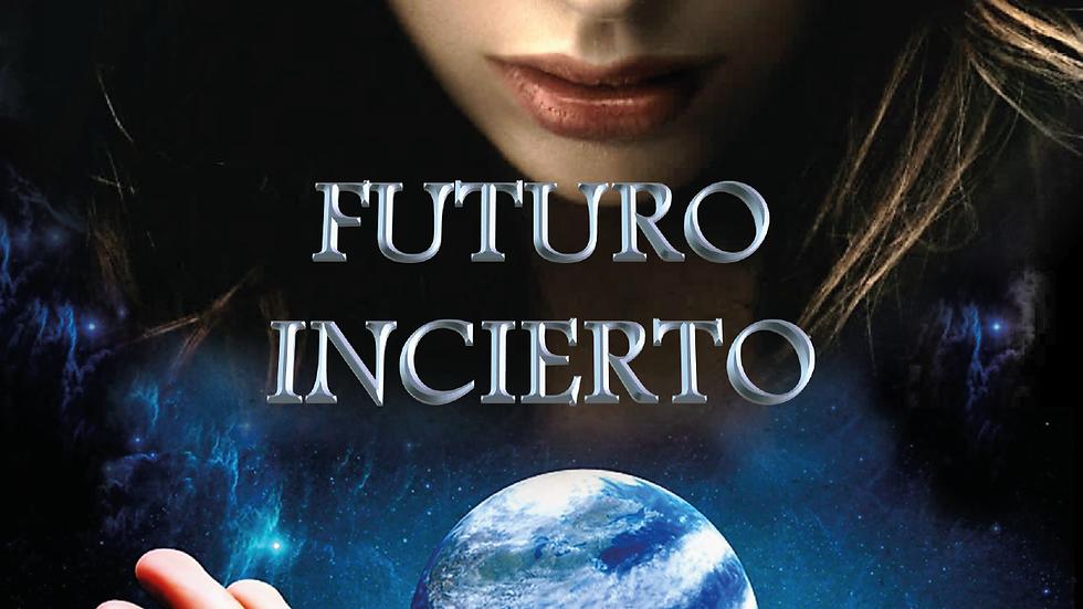 Libro Futuro incierto