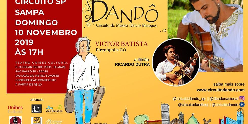 5ª edição do Dandô - Sampa - Victor Batista e Ricardo Dutra