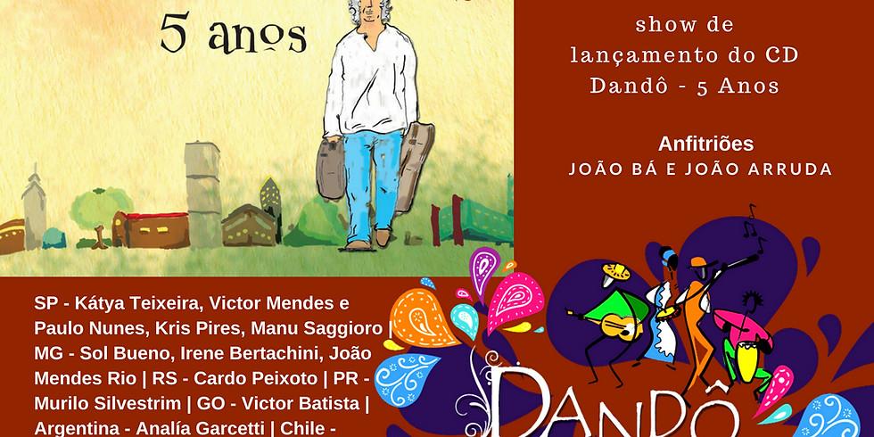 Show Lançamento CD   Dandô 5 Anos