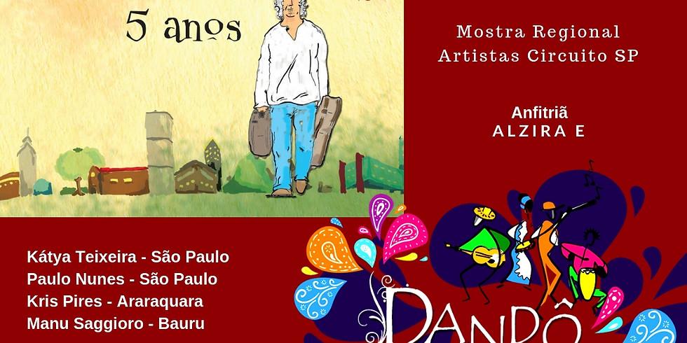 Dandô - Mostra Regional SP | ALZIRA E (1)