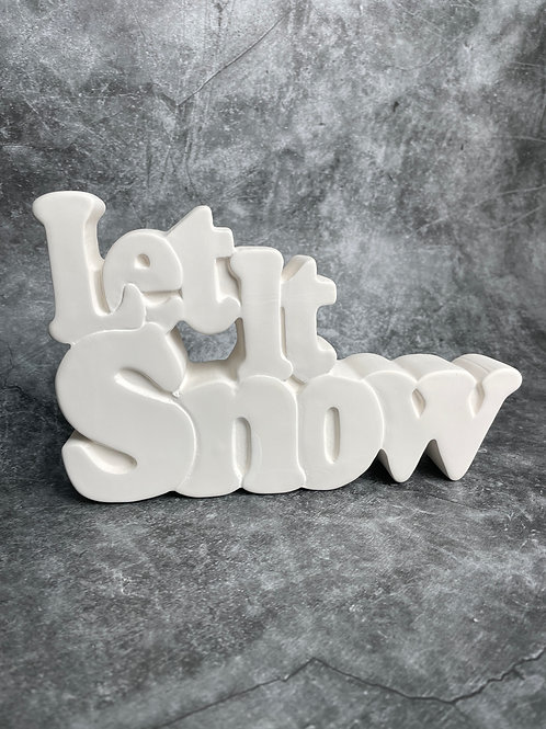 let it snow word plaque
