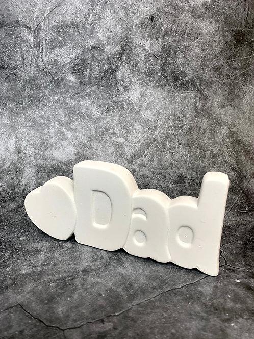 i love dad word plaque