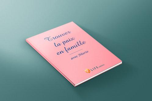 Trouver la paix en famille