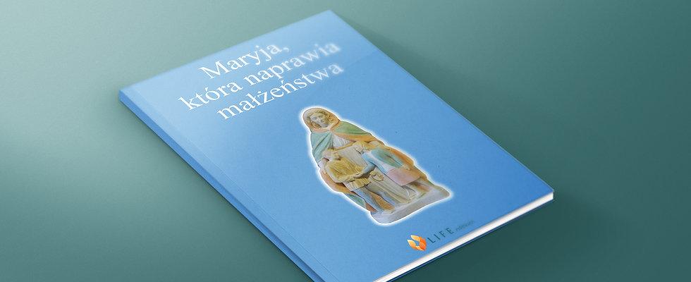 Maryja, która naprawia małżeństwa