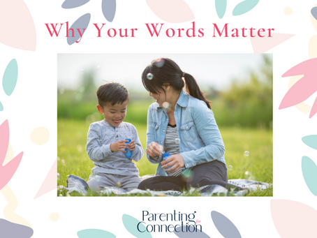 Why Your Words Matter