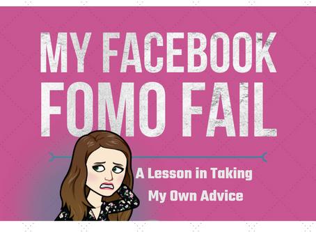 My FaceBook FOMO FAil