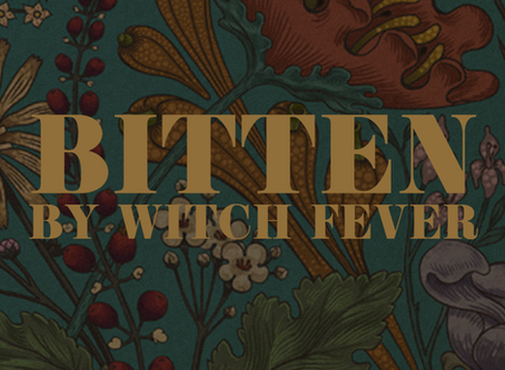 Bitten By Witch Fever