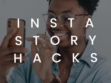 Insta Story Hacks