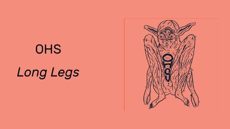 Album Review: OHS, Long Legs