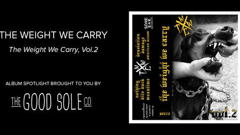 """Album Spotlight: The Weight We Carry - """"The Weight We carry, Vol.2"""""""