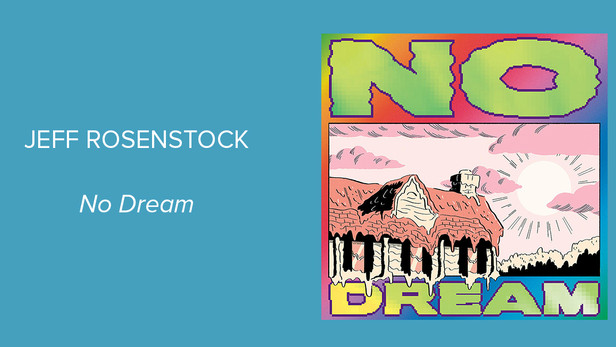 "Album Spotlight: Jeff Rosenstock - ""NO DREAM"""