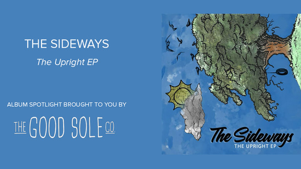 "Album Spotlight: The Sideways - ""Upright"""
