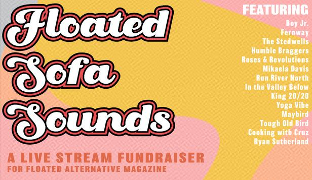 Floated Sofa Sound: Live Stream Festival Fundraiser
