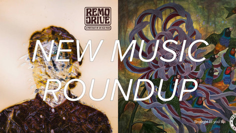 New Music Roundup - New music for a new you