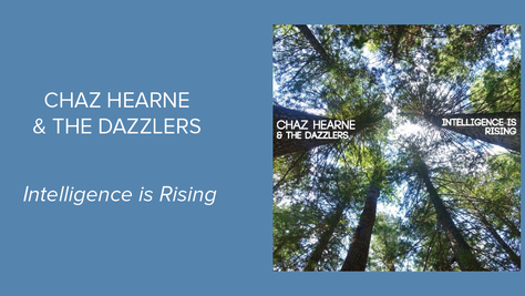 Intelligence is Rising - Chaz Hearne: Sensational and Thought-Provoking