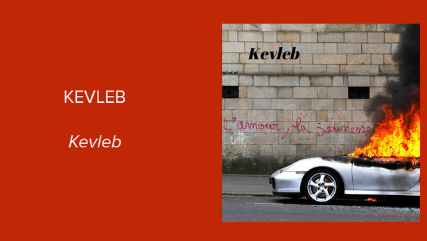 "Album Spotlight: Kevleb - ""Kevleb"""