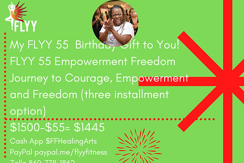 FLYY 55 Journey to Courage, Empowerment and Freedom (three installment option)