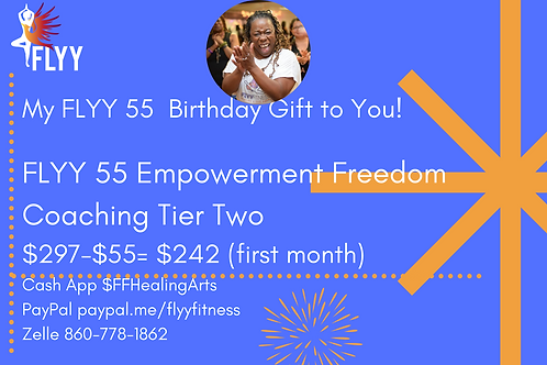 FLYY 55 Empowerment Freedom Coaching Tier Two
