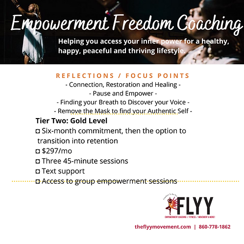 Empowerment Freedom Coaching Tier Two