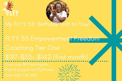 FLYY 55 Empowerment Freedom Coaching Tier One