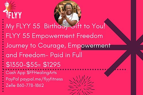 FLYY 55 Journey to Courage, Empowerment and Freedom Paid in Full