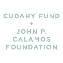 Cudahy Fund + John P. Calamos Foundation