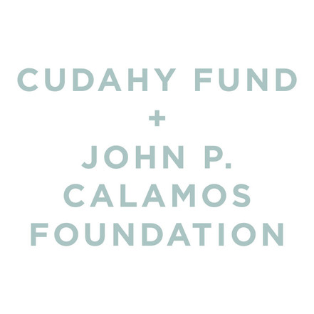 Cudahy Fund + John P. Calamos Foundation