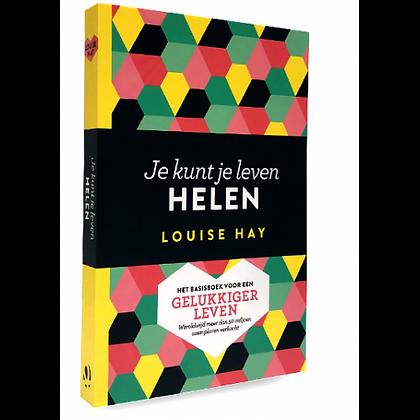 je kunt je leven helen - basisboek Louise Hay